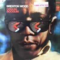 LP / BRENTON WOOD / OOGUM BOOGUM
