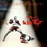 LP / WILLIE COLON RUBEN BLADES / THE LAST FIGHT