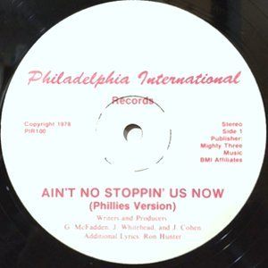 12 / MCFADDEN & WHITEHEAD / AIN'T NO STOPPIN' US NOW (PHILLIES VERSION) / (EAGLES VERSION)