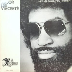 12 / MAJOR LEE VINCENTE / LET ME TAKE YOU HIGHER! / YOU AND ME