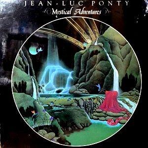 LP / JEAN-LUC PONTY / MYSTICAL ADVENTURES