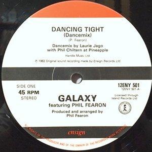 12 / GALAXY (PHIL FEARON) / DANCING TIGHT (DANCEMIX) / INST