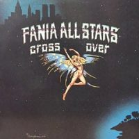 LP / FANIA ALL STARS / CROSS OVER
