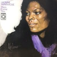 LP / DIONNE WARWICKE / THEN CAME YOU