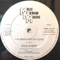 12 / DALE ALBERT / I'VE BEEN HURT BY LOVE