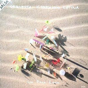 LP / ORQUESTA CONEXION LATINA / UN POCO LOCO