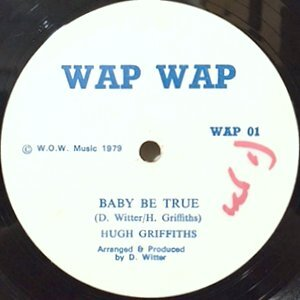 12 / HUGH GRIFFITHS / BABY BE TRUE