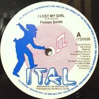 12 / FENTON SMITH / I LOST MY GIRL