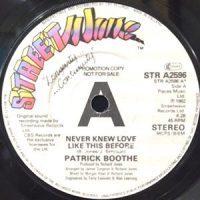 7 / PATRICK BOOTHE / NEVER KNEW LOVE LIKE THIS BEFORE
