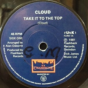 7 / CLOUD / TAKE IT TO THE TOP / ALL NIGHT LONG (REMIX)