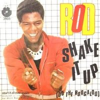 7 / ROD / SHAKE IT UP (DO THE BOOGALOO) / START IT ALL OVER AGAIN