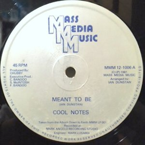 12 / COOL NOTES / MEANT TO BE / WHY CAN'T WE BE FRIENDS (INSTRUMENTAL)