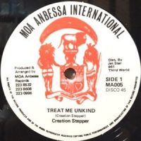 12 / CREATION STEPPER / TREAT ME UNKIND / UNKIND DUB