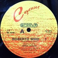 12 / CAYENNE FEATURING LINDA TAYLOR / ROBERTO WHO