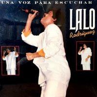 LP / LALO RODRIGUEZ / UNA VOZ PARA ESCUCHAR