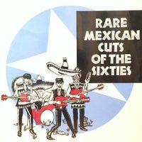 LP / V.A. / RARE MEXICAN CUTS OF THE SIXTIES