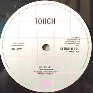12 / TOUCH / IT'S UP TO YOU / SO REAL