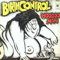 LP / BIRTH CONTROL / HOODOO MAN