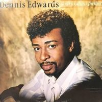 LP / DENNIS EDWARDS / DON'T LOOK ANY FURTHER