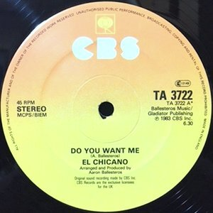 12 / EL CHICANO / DO YOU WANT ME