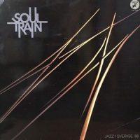 LP / SOUL TRAIN / JAZZ I SVERIGE '86