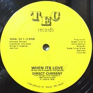 12 / DIRECT CURRENT / WHEN ITS LOVE
