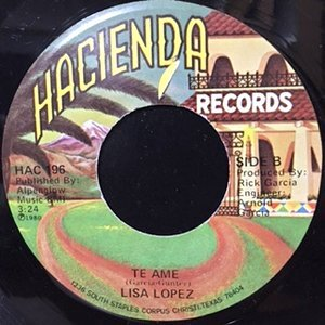 7 / LISA LOPEZ / TE AME / SI QUIERES VERMELLORAR