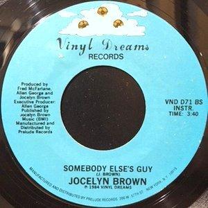 7 / JOCELYN BROWN / SOMEBODY ELSE'S GUY / (INSTRUMENTAL)