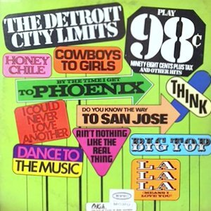 LP / DETROIT CITY LIMITS / PLAY 98 CENTS PLUS TAX AND OTHER HITS