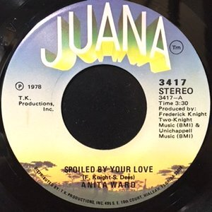 7 / ANITA WARD / SPOILED BY YOUR LOVE