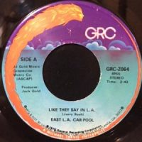 7 / EAST L.A. CAR POOL / LIKE THEY SAY IN L.A. / LINDA CHICANA