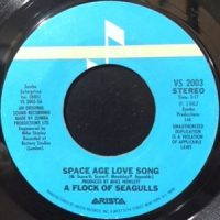 7 / A FLOCK OF SEAGULLS / SPACE AGE LOVE SONG / WINDOWS