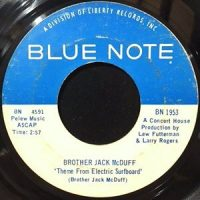 7 / BROTHER JACK MCDUFF / THEME FROM ELECTRIC SURFBOARD / DOWN HOME STYLE