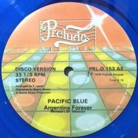 12 / PACIFIC BLUE / ARGENTINA FOREVER / YOU GOTTA BLUE
