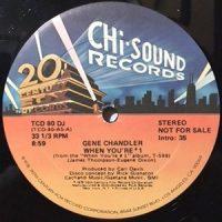 12 / GENE CHANDLER / WHEN YOU'RE #1
