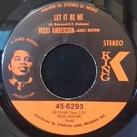 7 / VICKI ANDERSON / LET IT BE ME / BABY, DON'T YOU KNOW